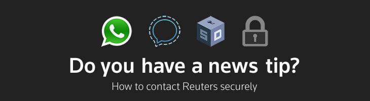 """Do you have a news tip? How to contact Reuters securely."""